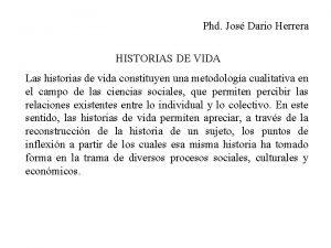 Phd Jos Dario Herrera HISTORIAS DE VIDA Las