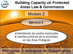 Building Capacity on Protected Areas Law Governance Modulo
