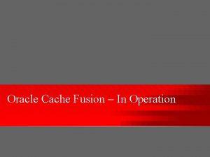 Oracle Cache Fusion In Operation Agenda Cache Fusion