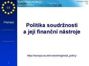 EVROPSK KOMISE Regionln politika Prosinec 2004 CS CS