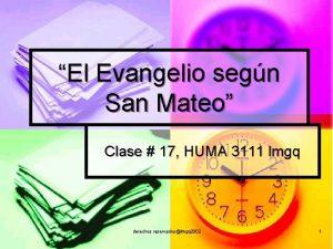 El Evangelio segn San Mateo Clase 17 HUMA