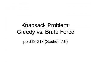 Knapsack Problem Greedy vs Brute Force pp 313