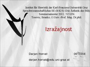 Institut fr Slawistik der KarlFranzensUniversitt Graz Sprachwissenschaftliches SE