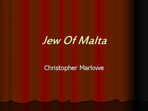 Jew Of Malta Christopher Marlowe Christopher Marlowe Christopher