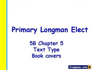 Primary Longman Elect 5 B Chapter 5 Text