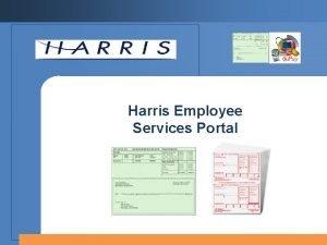 Harris Employee Services Portal Employee Services Portal Employee