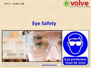 WHS 1 Toolbox Talk Eye Safety Evolve Safety