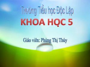 KHOA HO C 5 KHOA HO C 5