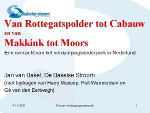 Van Rottegatspolder tot Cabauw en van Makkink tot