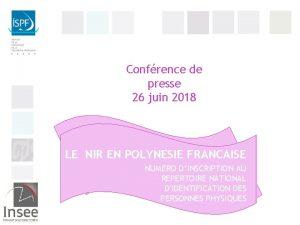 Confrence de presse 26 juin 2018 LE NIR