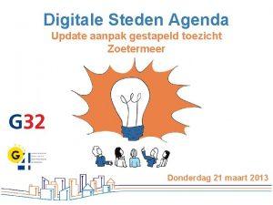 Digitale Steden Agenda Update aanpak gestapeld toezicht Zoetermeer