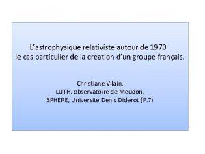 Lastrophysique relativiste autour de 1970 le cas particulier