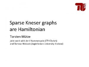 Sparse Kneser graphs are Hamiltonian Torsten Mtze joint