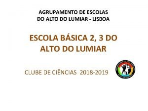 AGRUPAMENTO DE ESCOLAS DO ALTO DO LUMIAR LISBOA