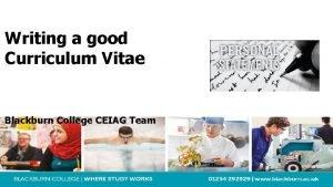 Writing a good Curriculum Vitae Blackburn College CEIAG