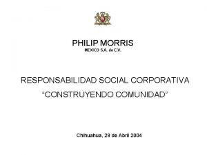 PHILIP MORRIS MEXICO S A de C V