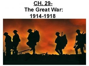 CH 29 The Great War 1914 1918 Coach