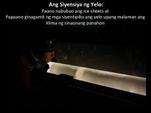 Ang Siyensiya ng Yelo Paano nabubuo ang ice