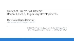 Duties of Directors Officers Recent Cases Regulatory Developments