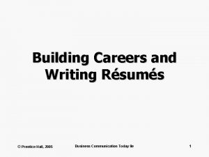 Building Careers and Writing Rsums Prentice Hall 2005