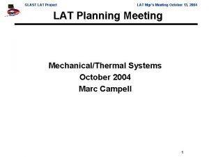 GLAST LAT Project LAT Mgrs Meeting October 13