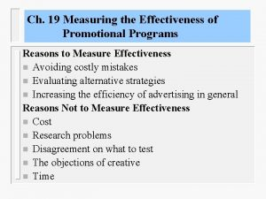 Ch 19 Measuring the Effectiveness of Promotional Programs