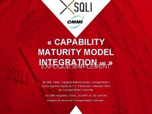 CAPABILITY MATURITY MODEL INTEGRATION MS EXPLIQU SIMPLEMENT CMM