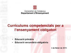Currculums competencials per a lensenyament obligatori Educaci primria