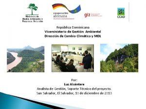 Repblica Dominicana Viceministerio de Gestin Ambiental Direccin de