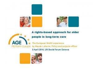 1 A rightsbased approach for older people in