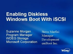 Enabling Diskless Windows Boot With i SCSI Suzanne