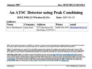 January 2007 doc IEEE 802 22 06243 r