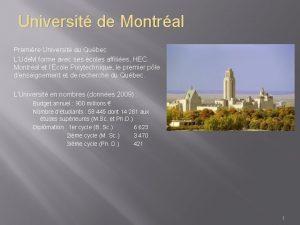 Universit de Montral Premire Universit au Qubec LUde