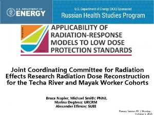 Joint Coordinating Committee for Radiation Effects Research Radiation