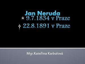 Jan Neruda 9 7 1834 v Praze 22