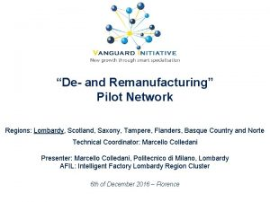 De and Remanufacturing Pilot Network Regions Lombardy Scotland