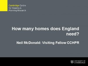 How many homes does England need Neil Mc