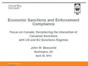 Economic Sanctions and Enforcement Compliance Focus on Canada