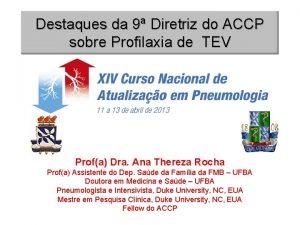 Destaques da 9 Diretriz do ACCP sobre Profilaxia