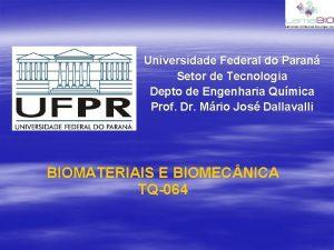 Universidade Federal do Paran Setor de Tecnologia Depto
