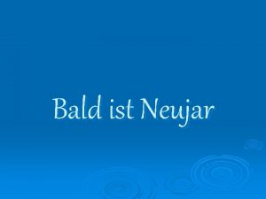 Bald ist Neujar Zum Neuen Jahr Das alte
