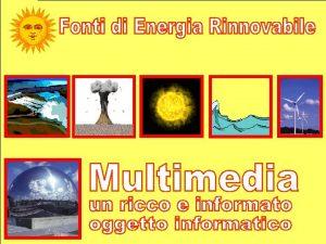 ESCI sole vento acqua calore maree onde biomasse