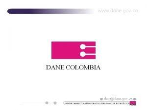 www dane gov co DANE COLOMBIA danedane gov