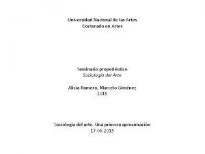Universidad Nacional de las Artes Doctorado en Artes