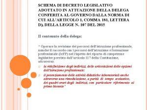 SCHEMA DI DECRETO LEGISLATIVO ADOTTATO IN ATTUAZIONE DELLA