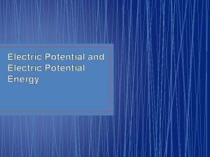 Electric Potential and Electric Potential Energy Question 16