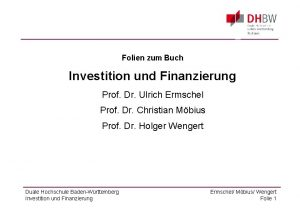 Folien zum Buch Investition und Finanzierung Prof Dr