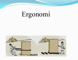 Ergonomi Latincede Ergon alma Nomikos Yasa Ergonomi alma