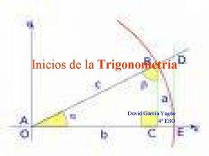 Inicios de la Trigonometra David Garca Yage 4