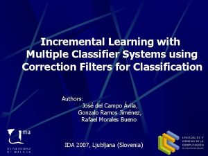 Incremental Learning with Multiple Classifier Systems using Correction